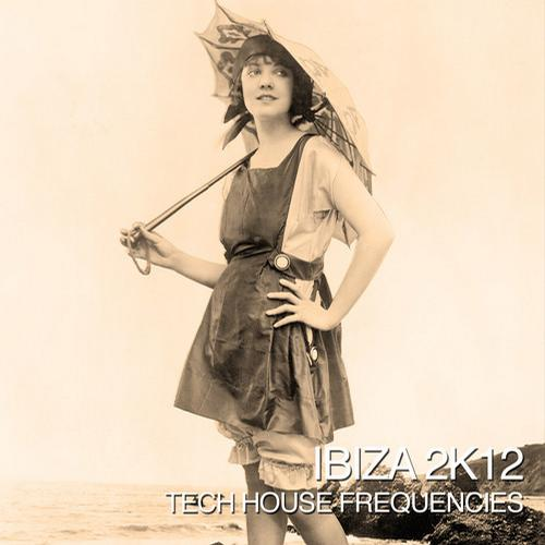 Album Art - Ibiza 2k12 - Tech House Frequencies