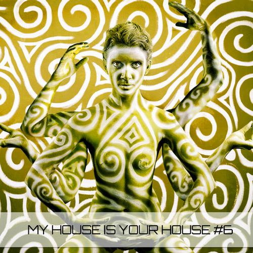 My House Is Your House #6 Album