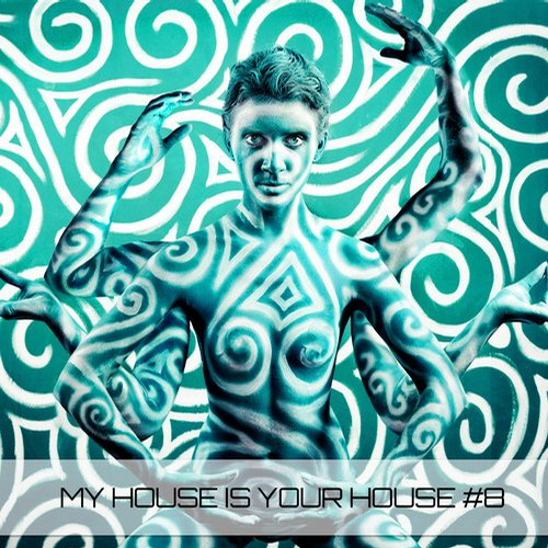 My House Is Your House #8 Album Art