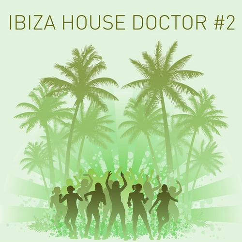 Album Art - Ibiza House Doctor #2