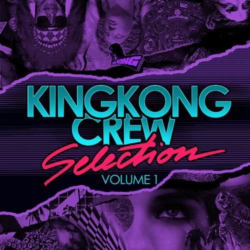 Album Art - King Kong Crew Selection Vol 1