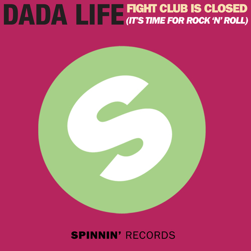Album Art - Fight Club Is Closed (It's Time For Rock'n'Roll)