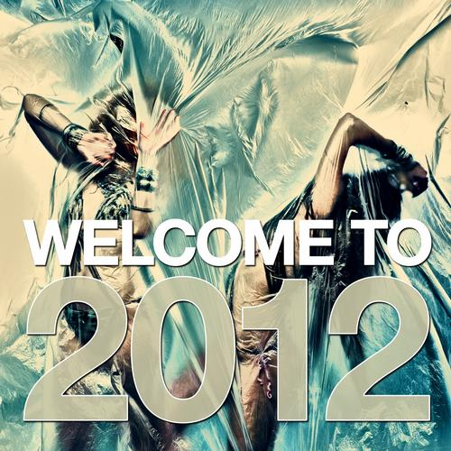 Album Art - Welcome To 2012