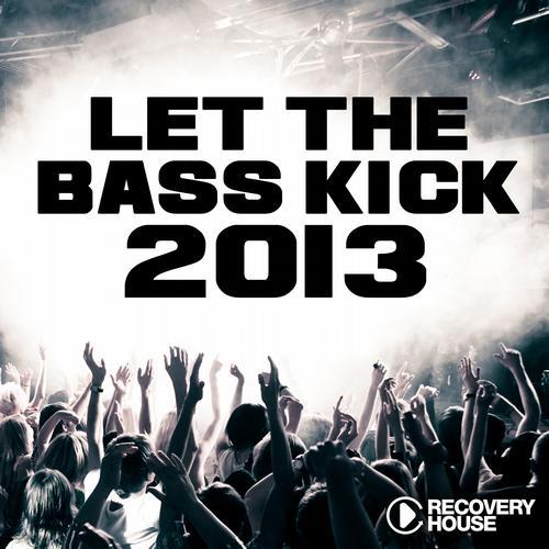 Album Art - Let The Bass Kick 2013