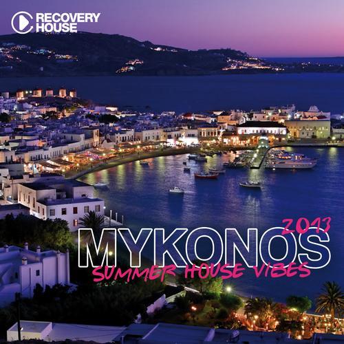 Album Art - Mykonos Summer House Vibes 2013