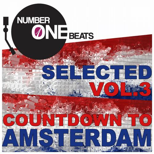 Album Art - NumberOneBeats Selected, Vol. 3 (Countdown to Amsterdam) Selected By A.C.K.