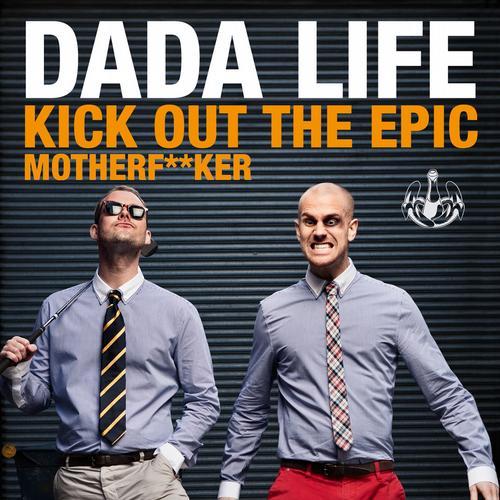 Album Art - Kick Out The Epic Motherf**ker (Vocal Mix)