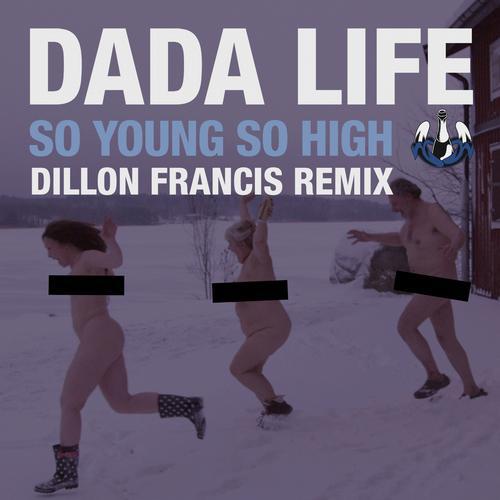 Album Art - So Young So High (Dillon Francis Remix)