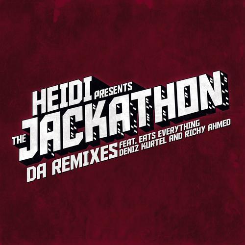 Album Art - Heidi Presents The Jackathon - Da Remixes