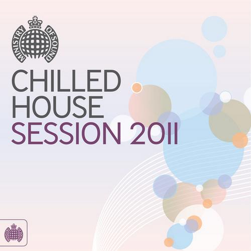 Album Art - Chilled House Session 2011 - Ministry of Sound