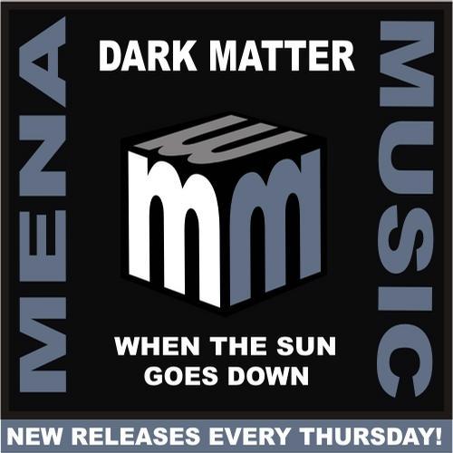 Dark Matter - When The Sun Goes Down Album