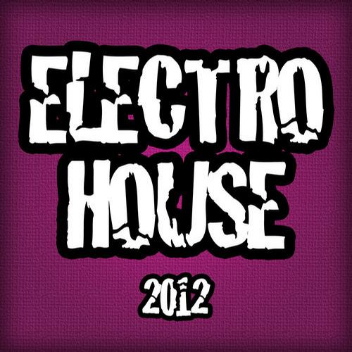 Album Art - Electro House 2012