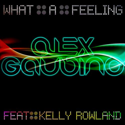 Album Art - What A Feeling (feat. Kelly Rowland) - Part 1