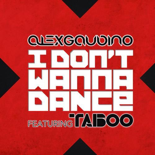Album Art - I Don't Wanna Dance (feat. Taboo)