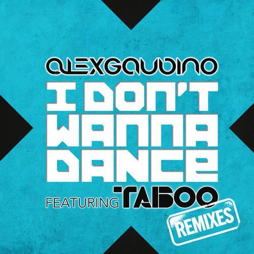Album Art - I Don't Wanna Dance (feat. Taboo) - Remixes