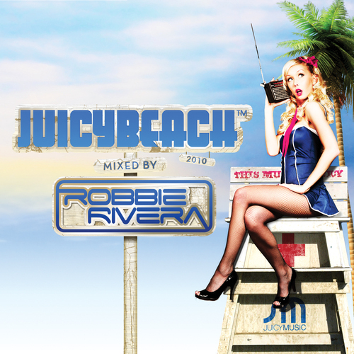 Album Art - Juicy Beach 2010 (Mixed By Robbie Rivera)