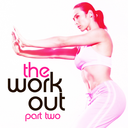 Album Art - The Work Out Part 02