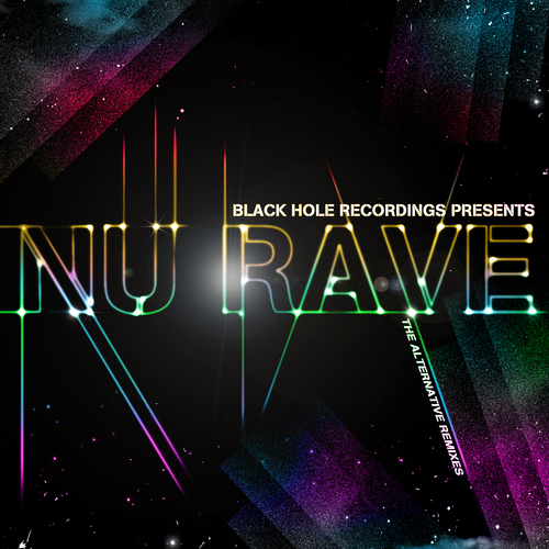 Album Art - Black Hole Recordings Presents NU Rave - The Alternative Remixes