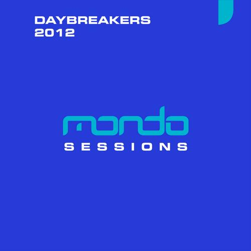 Album Art - Mondo Sessions Daybreakers 2012