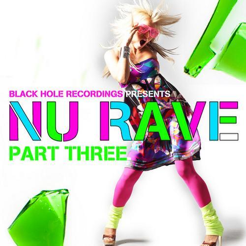 Album Art - Black Hole Recordings presents NU Rave part 3