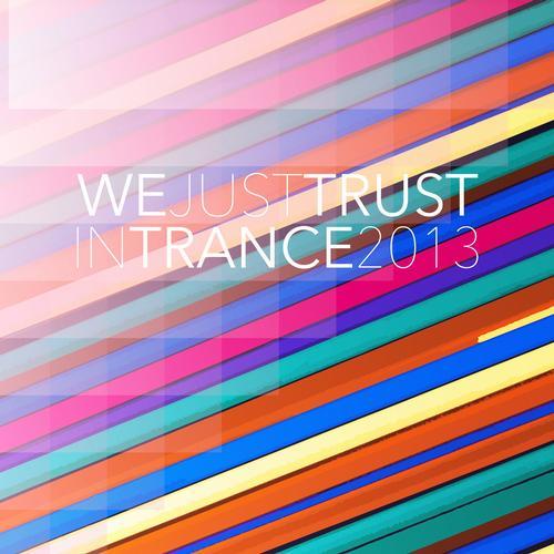 Album Art - We Just Trust in Trance 2013