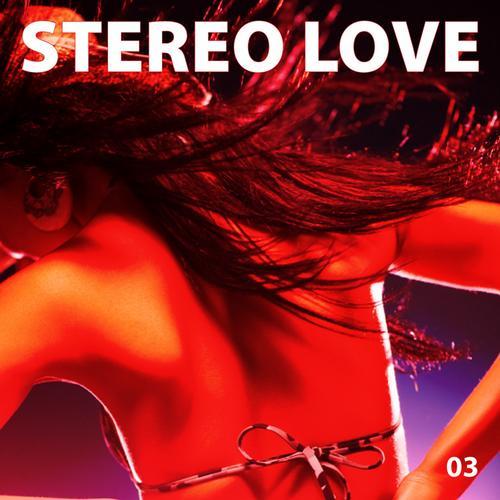 Album Art - Stereo Love Vol. 03