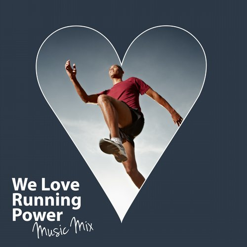 Album Art - We Love Running Power Music Mix