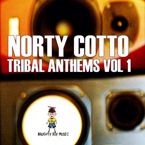 Album Art - Norty Cotto Tribal Anthems Vol. 1