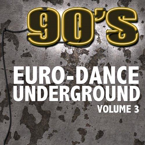 90's Euro-Dance Underground, Vol. 3 Album
