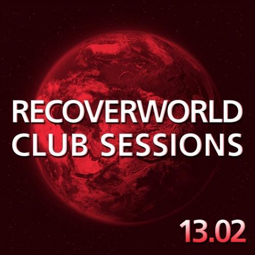 Album Art - Recoverworld Club Sessions 13.02