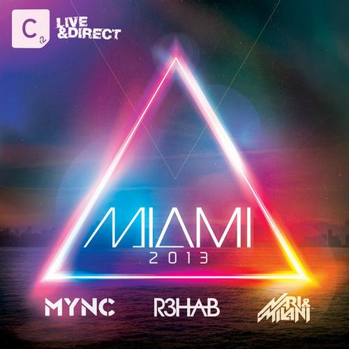 Album Art - Miami 2013 - Mixed by MYNC, R3hab and Nari & Milani