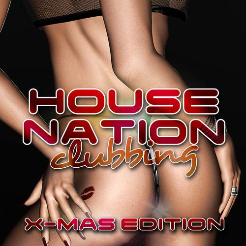 Album Art - House Nation Clubbing - X-Mas Edition