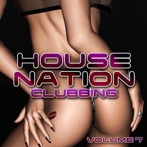 Album Art - House Nation Clubbing Volume 7