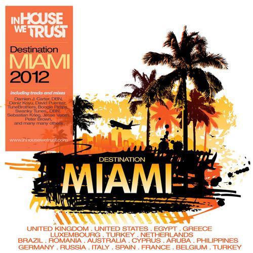 Album Art - In House We Trust - Destination Miami 2012
