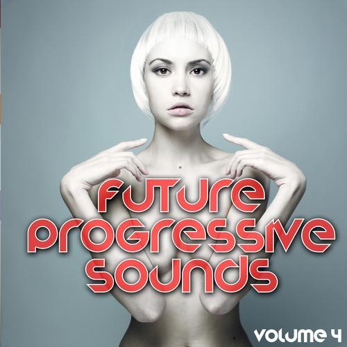 Album Art - Future Progressive Sounds Vol. 4