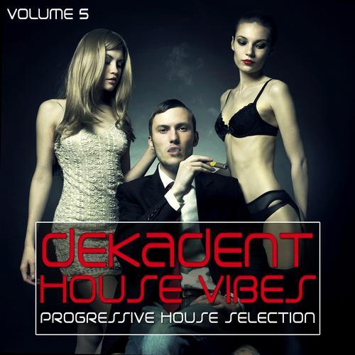 Album Art - Dekadent House Vibes Volume 5