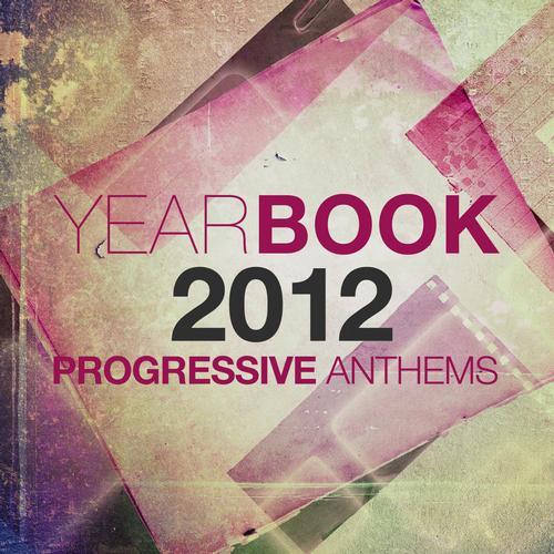 Album Art - Yearbook 2012 - Progressive Anthems