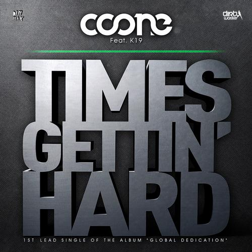 Album Art - Times Gettin' Hard (feat. K19)
