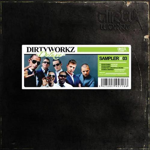 Album Art - Dirty Workz Deluxe Sampler #3