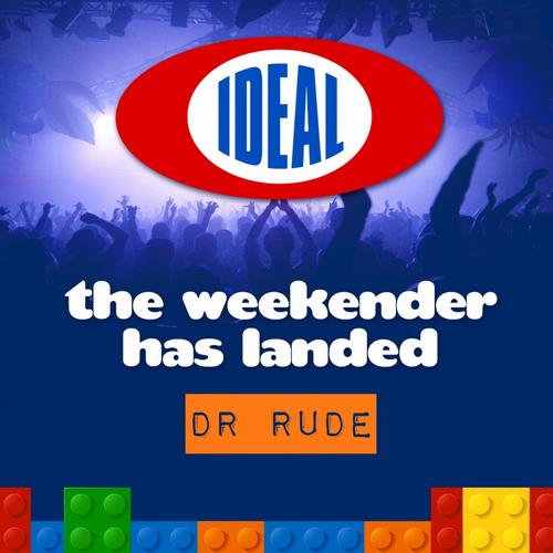 Album Art - The Weekender Has Landed - Mixed By Dr. Rude