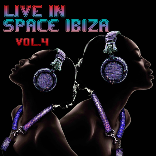 Live In Space Ibiza Vol.4 Album Art