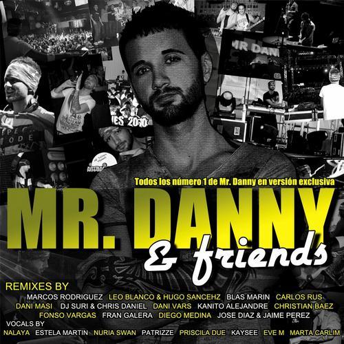 Mr. Danny & Friends The Album Album Art