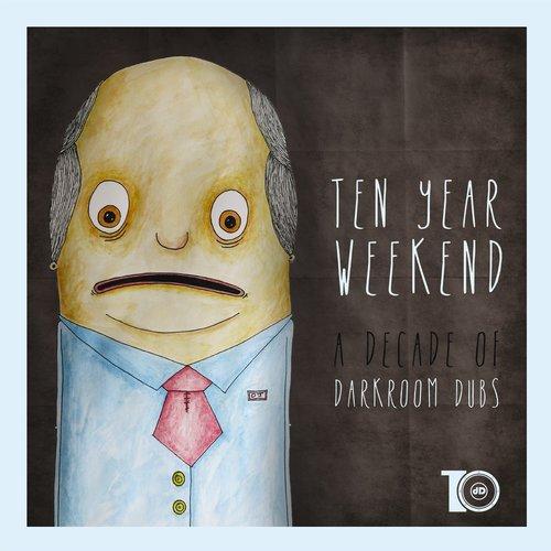 Album Art - Ten Year Weekend (A Decade Of Darkroom Dubs)