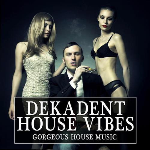 Album Art - Dekadent House Vibes 2.0