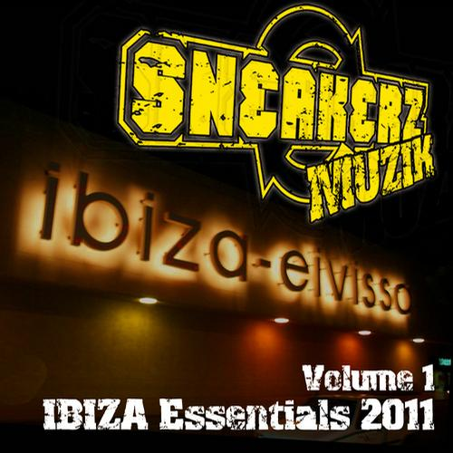 Album Art - Sneakerz MUZIK Ibiza Essentials 2011 Vol. 1
