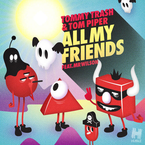 Album Art - All My Friends feat. Mr Wilson