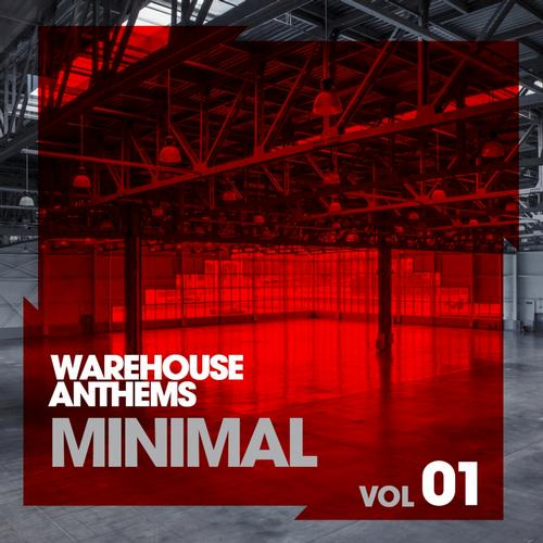 Album Art - Warehouse Anthems: Minimal Vol. 1