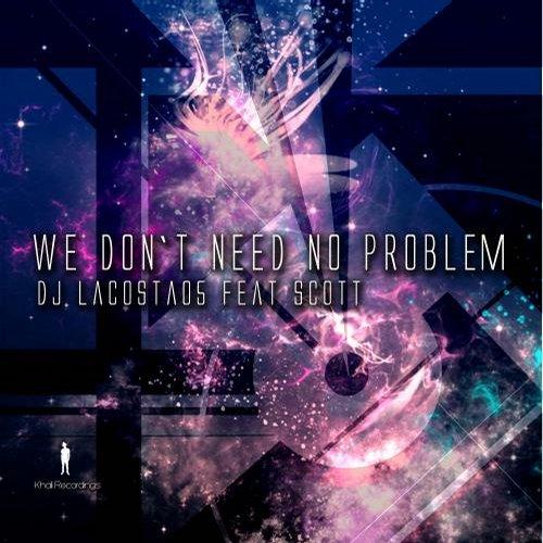 Album Art - We Don't Need No Problem (feat. Scott)