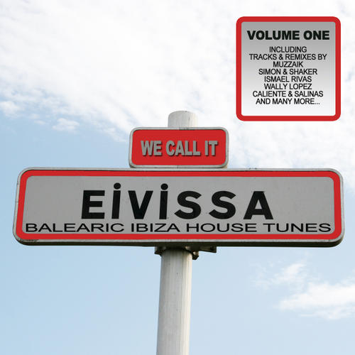 We Call It Evissa! - Balearic Ibiza House Tunes Album