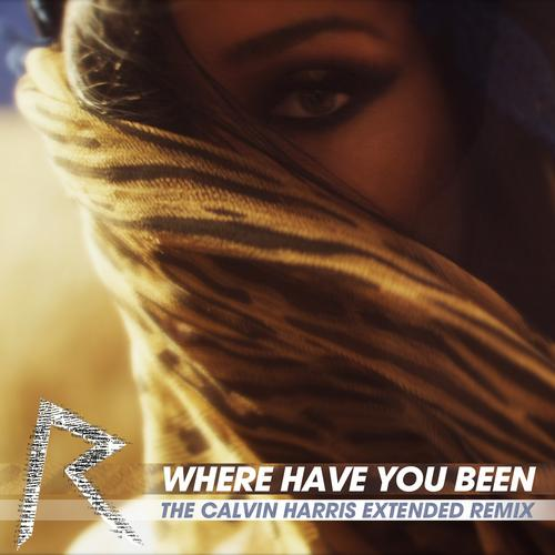 Album Art - Where Have You Been (Calvin Harris Extended Remix)